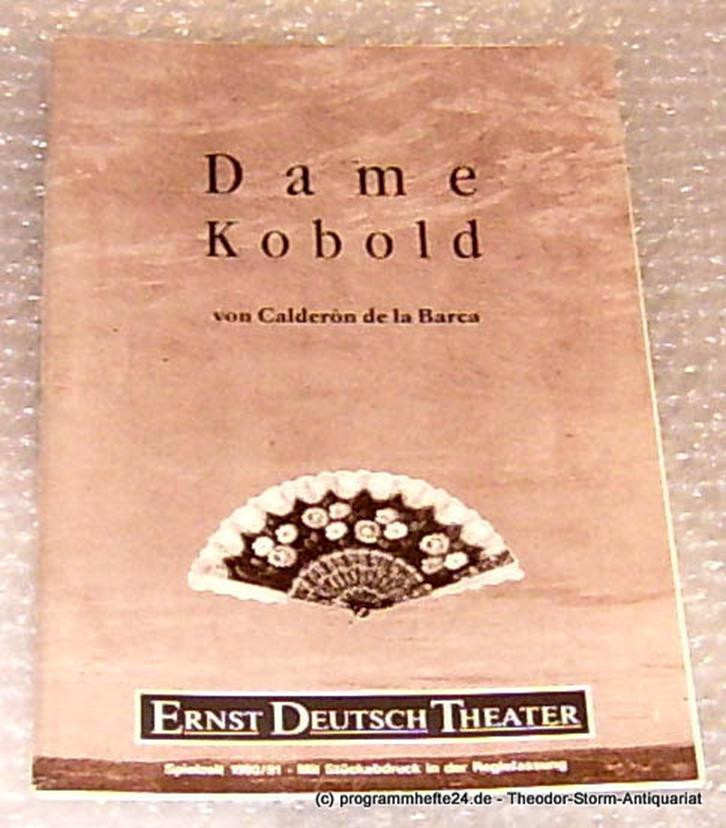 Programmheft Dame Kobold von Calderon de la Barca. Premiere 23. August 1990 Mit