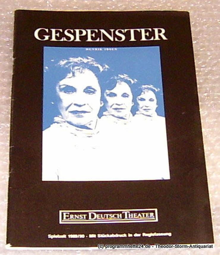 Programmheft Gespenster von Henrik Ibsen. Premiere 31. Mai 1990 Mit Stückabdruck