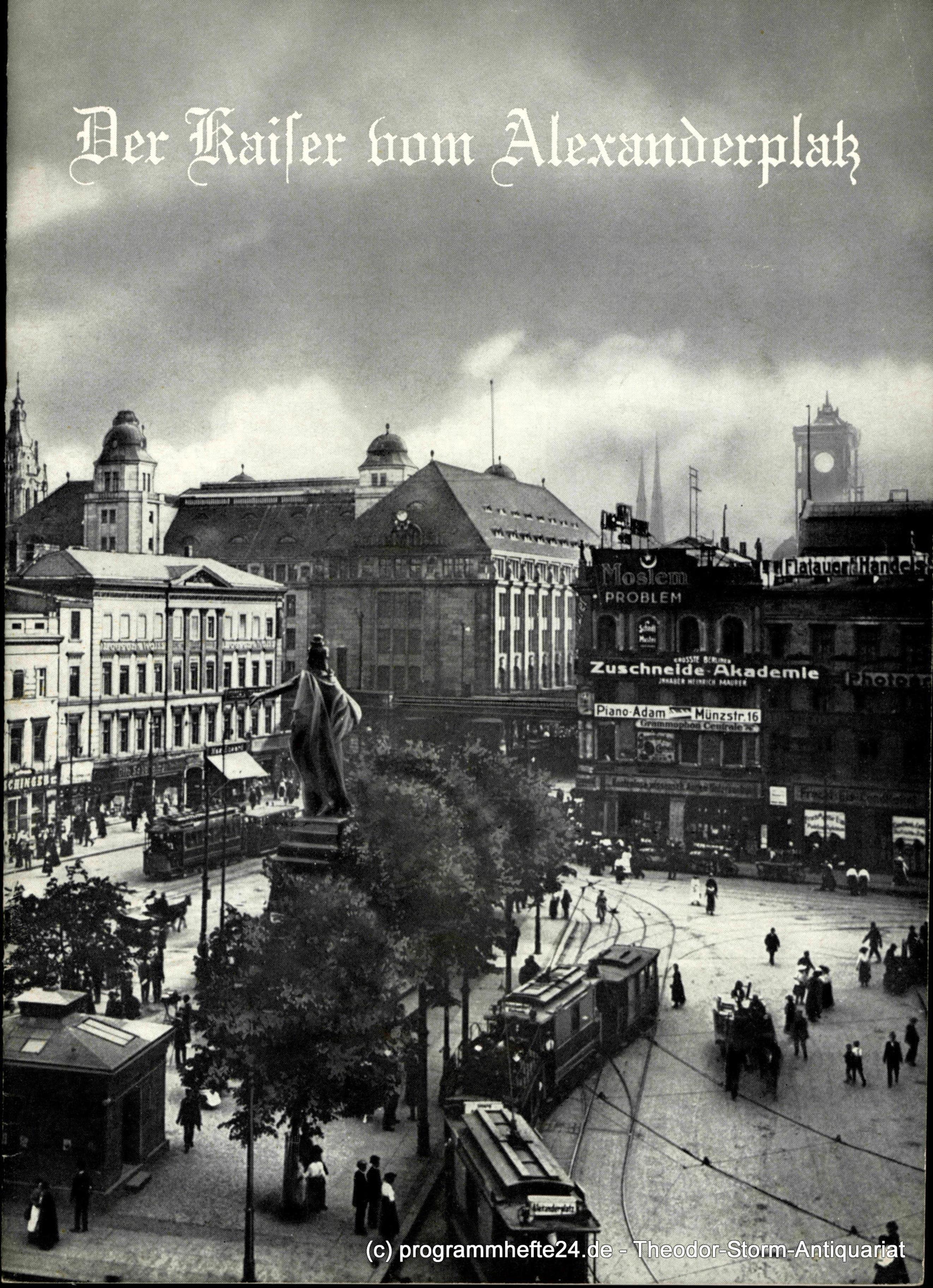 Programmheft Der Kaiser vom Alexanderplatz von Horst Pillau. Hebbel Theater 1964