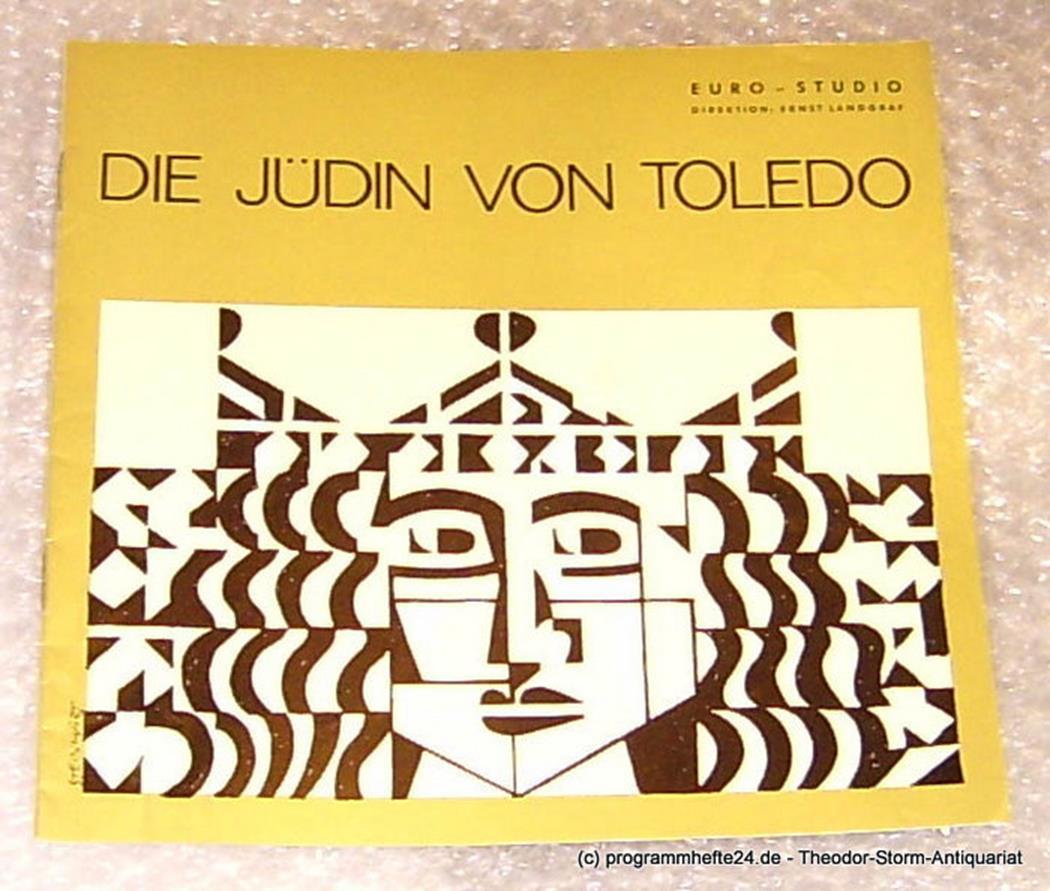 Die Jüdin von Toledo. Trauerspiel in 5 Akten von Franz Grillparzer. Programmheft