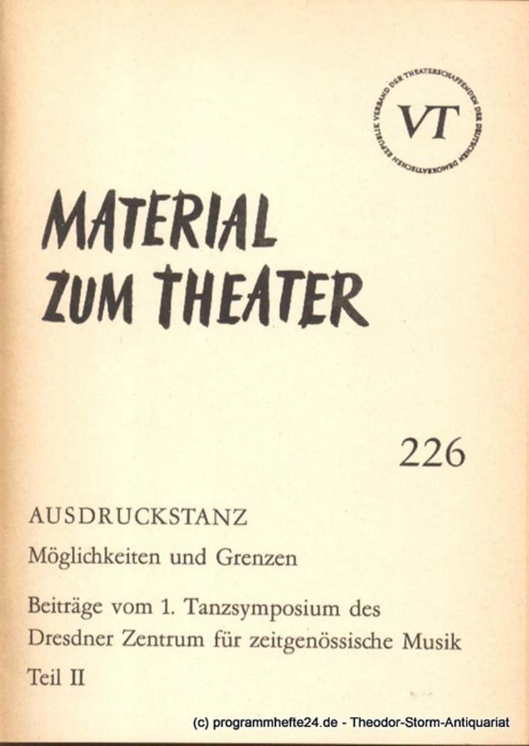Material zum Theater Nummer 226 Reihe Bühnentanz Heft 21 John Hans-Rainer