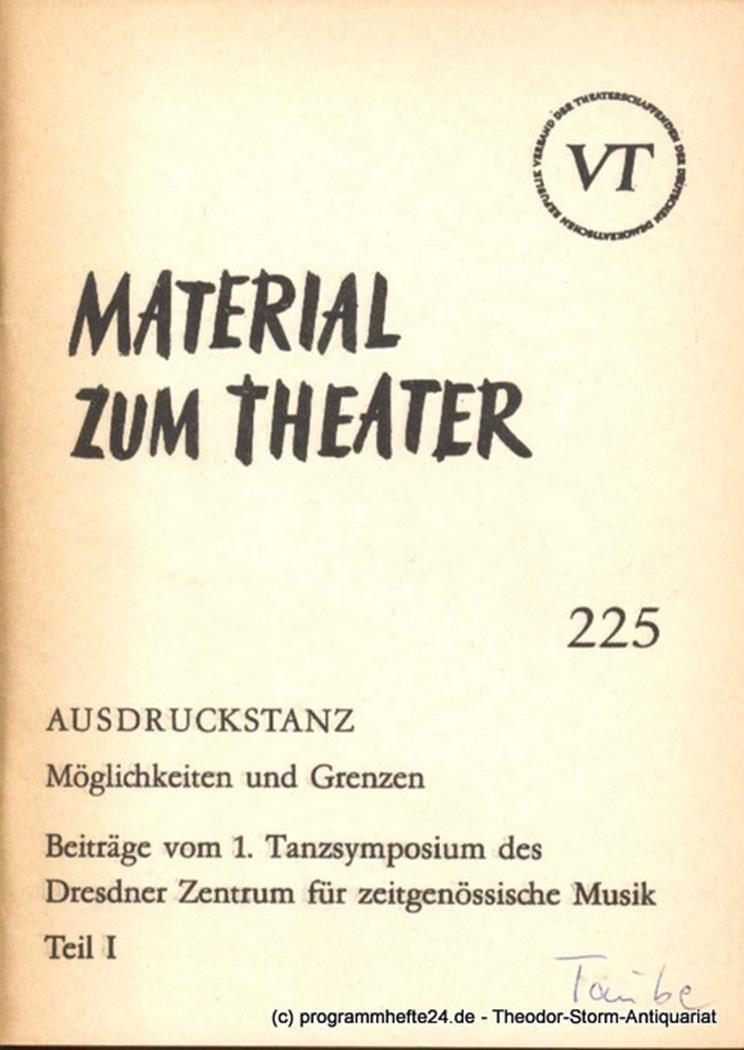 Material zum Theater Nummer 225 Reihe Bühnentanz Heft 20 John Hans-Rainer