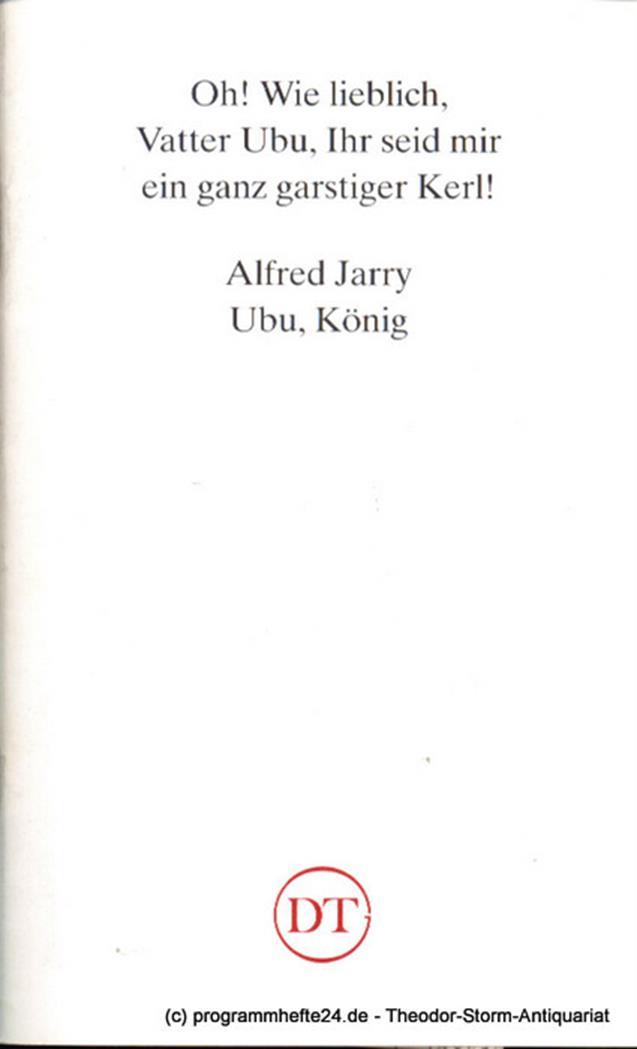 Programmheft Ubu, König von Alfred Jarry Blätter des Deutschen Theaters in Götti