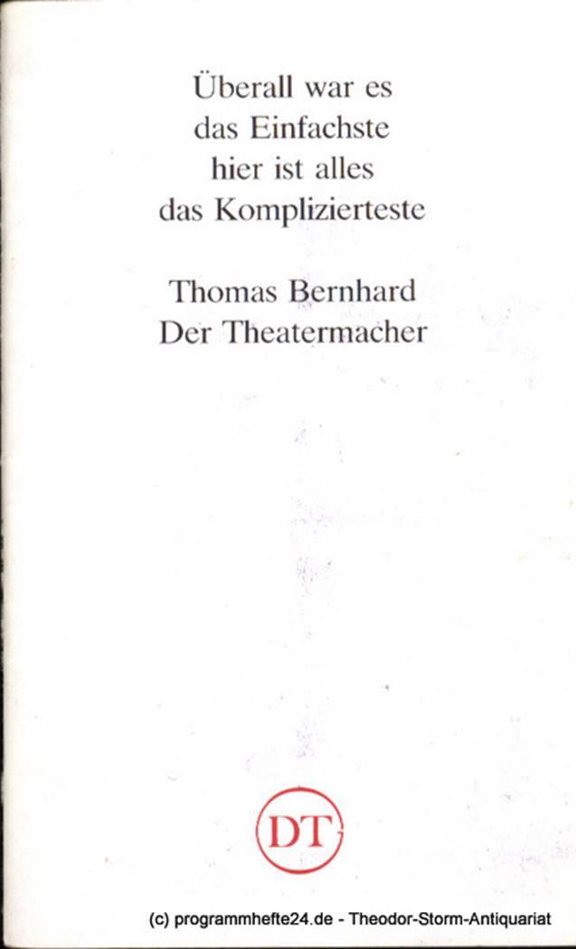Programmheft Der Theatermacher von Thomas Bernhard Blätter des Deutschen Theater