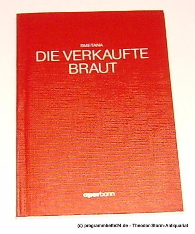 Programmheft Die verkaufte Braut. Komische Oper in drei Akten von Bedrich Smetan