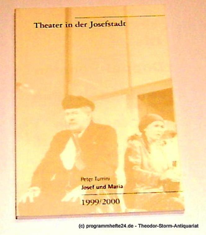 Programmheft Josef und Maria. Ein Spiel von Peter Turrini. Neufassung für das Th