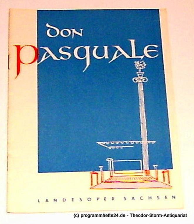 Programmheft Don Pasquale. Opera buffa von Gaetano Donizetti. 1951 Landesoper Sa