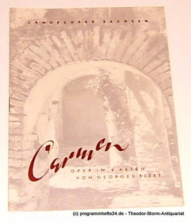Programmheft Carmen von Georges Bizet Landesoper Sachsen