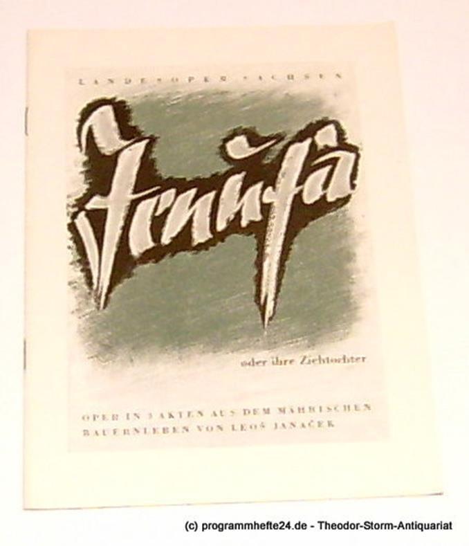 Programmheft Jenufa - oder Die Ziehtochter. Oper aus dem mährischen Bauernleben