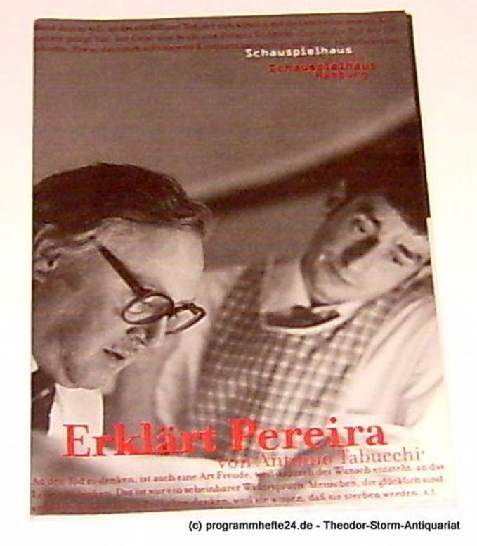 Programmheft Erklärt Pereira von Antonio Tabucchi. Deutschsprachige Erstaufführu