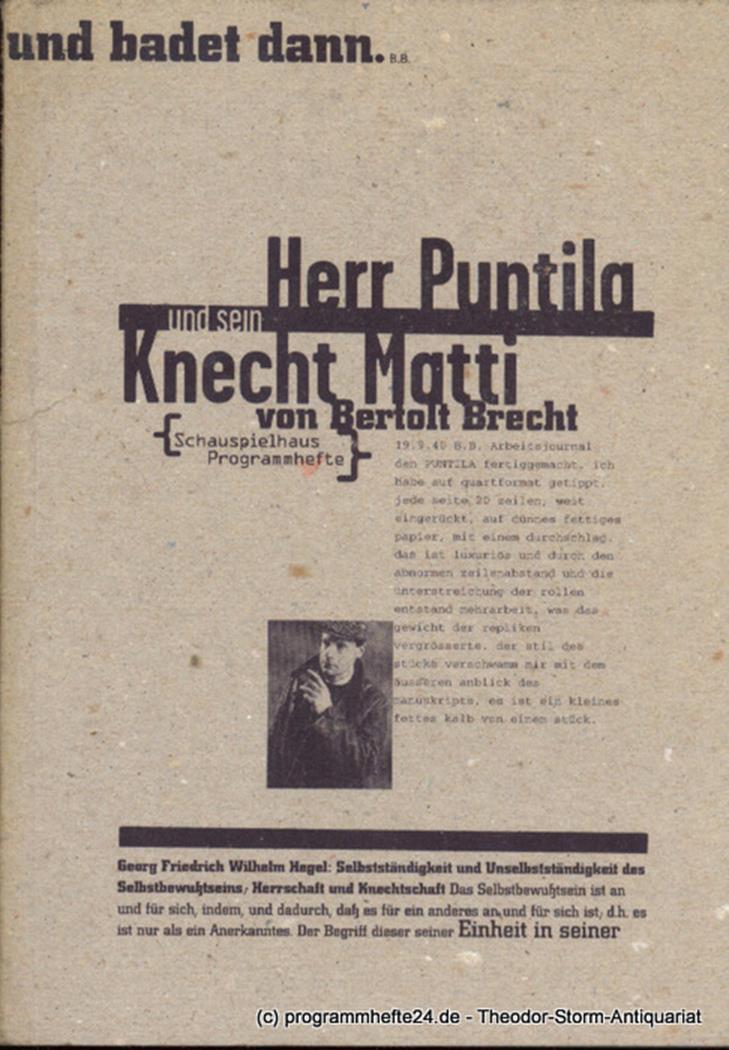 Programmheft Herr Puntila und sein Knecht Matti von Bertolt Brecht. Premiere 10.