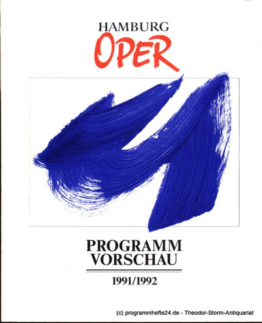 Programmvorschau 1991 / 1992 Hamburgische Staatsoper, Ruzicka Peter, Konold Wulf