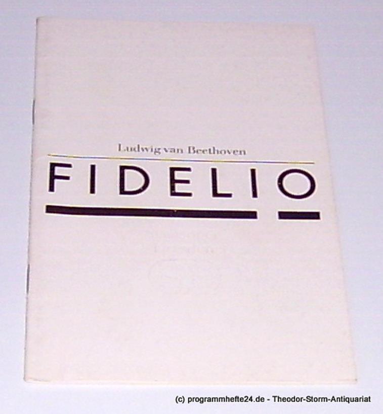 Programmheft Fidelio. Große Oper von Joseph Sonnleithner und Friedrich Treitschk