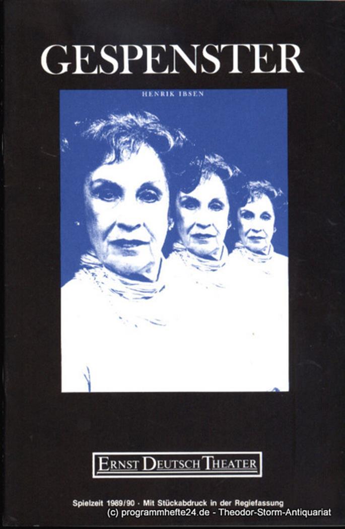 Programmheft Gespenster von Henrik Ibsen. Premiere 31. Mai 1990. Spielzeit 1989