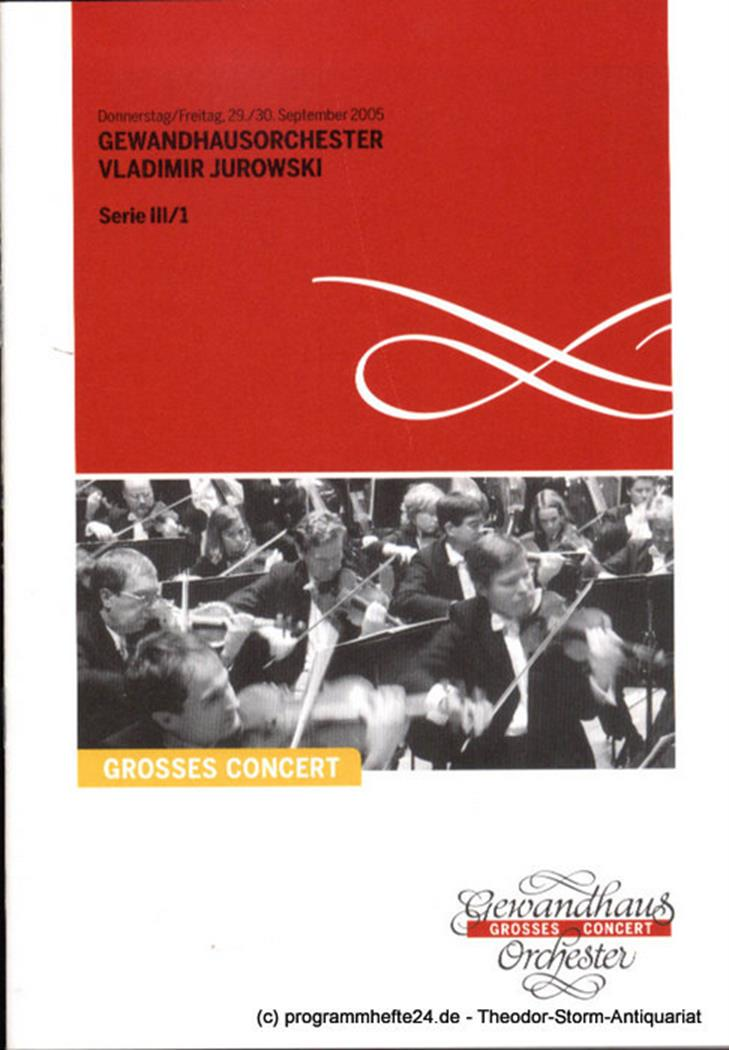 Programmheft Gewandhausorchester Vladimir Jurowski. 29. / 30. September 2005. Se