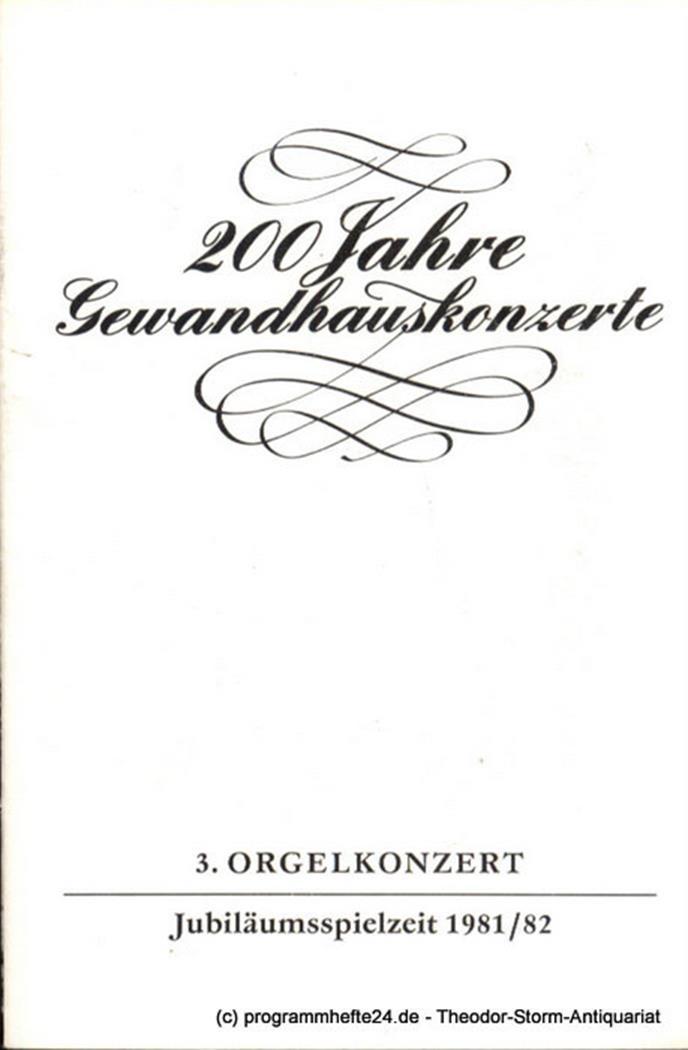 Programmheft 3. Orgelkonzert. Joachim Grubich. Gewandhaus zu Leipzig Jubiläumssi