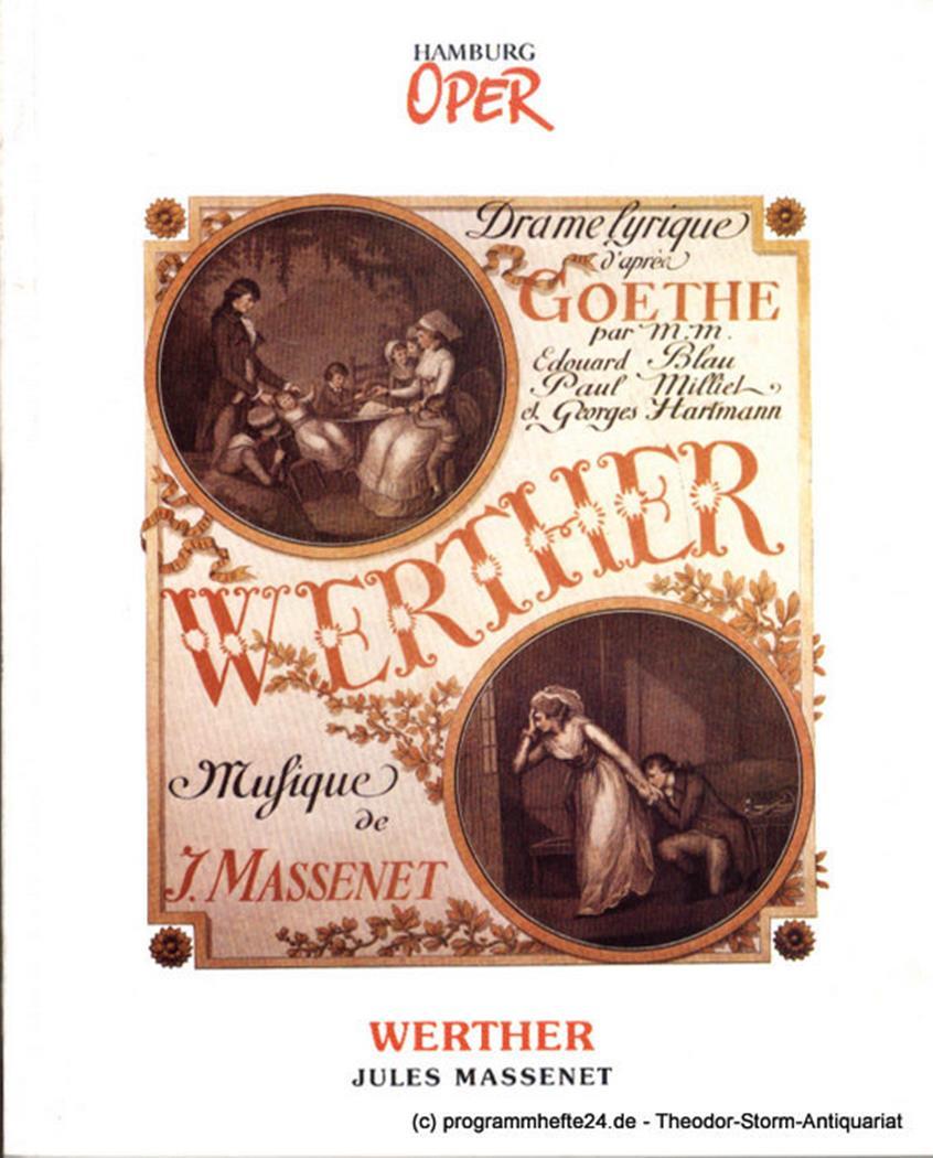 Programmheft zur Neuinszenierung WERTHER von Jules Massenet am 27. Januar 1991 H