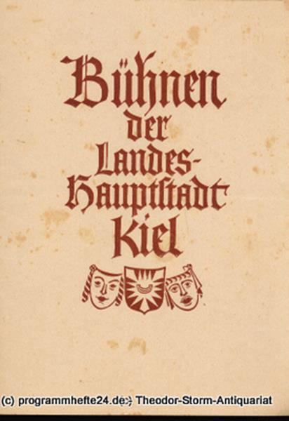 Programmheft Blätter der Landeshauptstadt Kiel Spielzeit 1949 / 50 Heft 14 Bühne