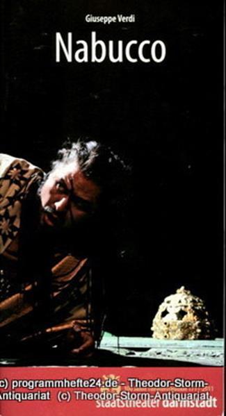 Programmheft Nabucco. Oper von Temistocle Solera. Musik Giuseppe Verdi. Premiere
