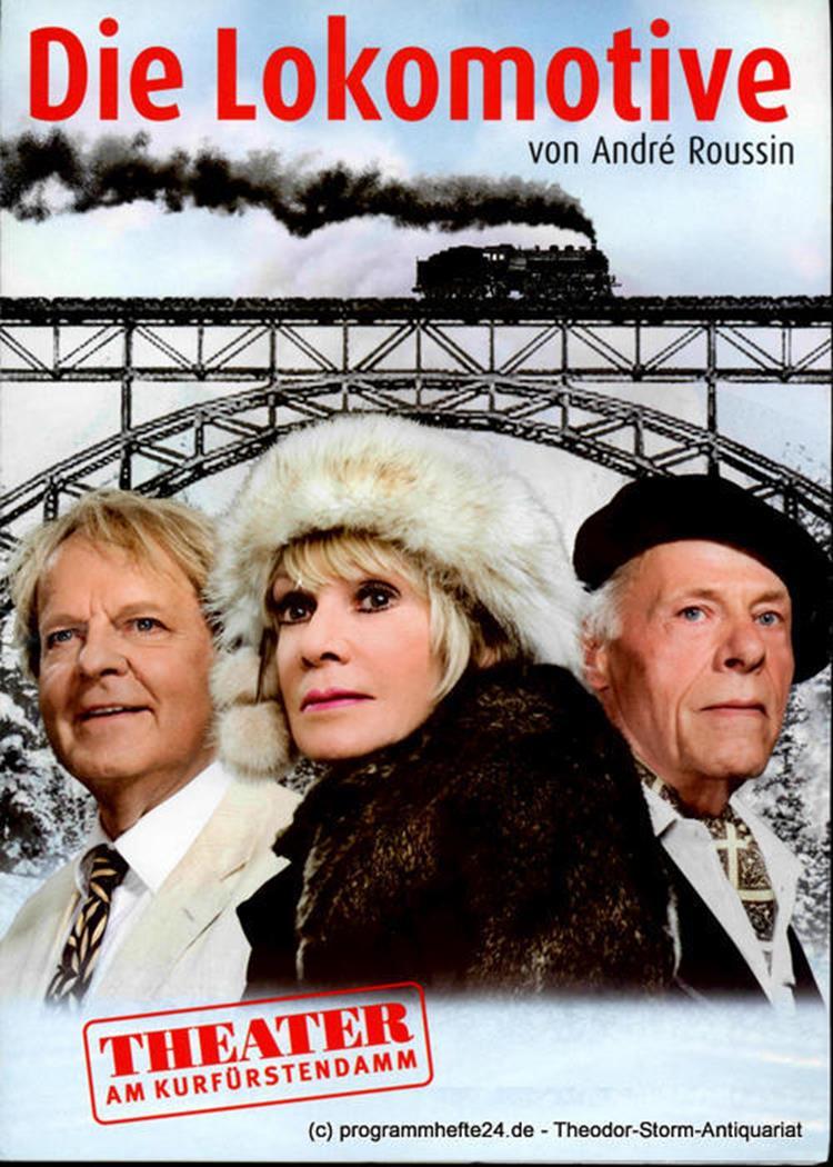 Programmheft Die Lokomotive von Andre Roussin. Premiere 2. September 2012 Theate