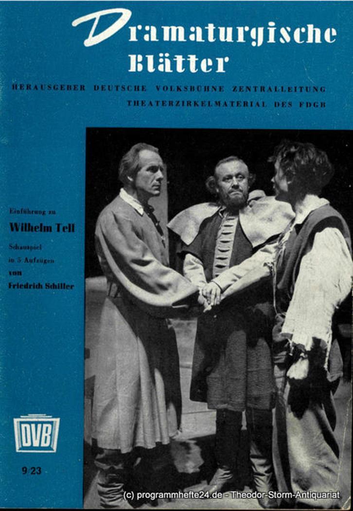 Deutsche Volksbühne Dramaturgische Blätter. Einführung zu Wilhelm Tell 1952