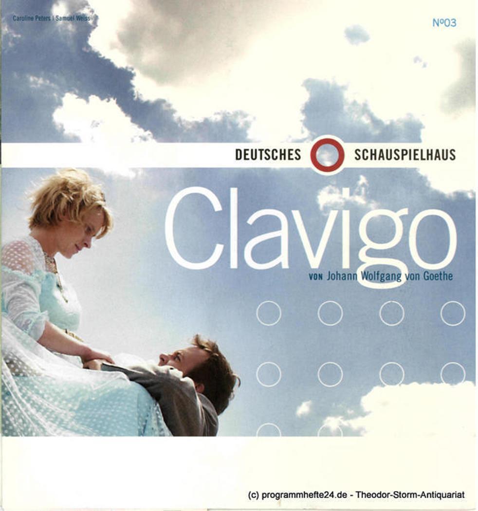 Programmheft Deutsches Schauspielhaus CLAVIGO 2001