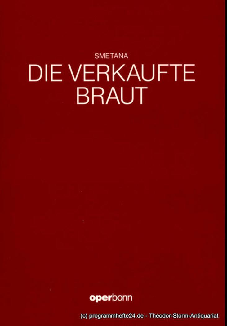 Programmheft Die verkaufte Braut. oper Bonn 1991