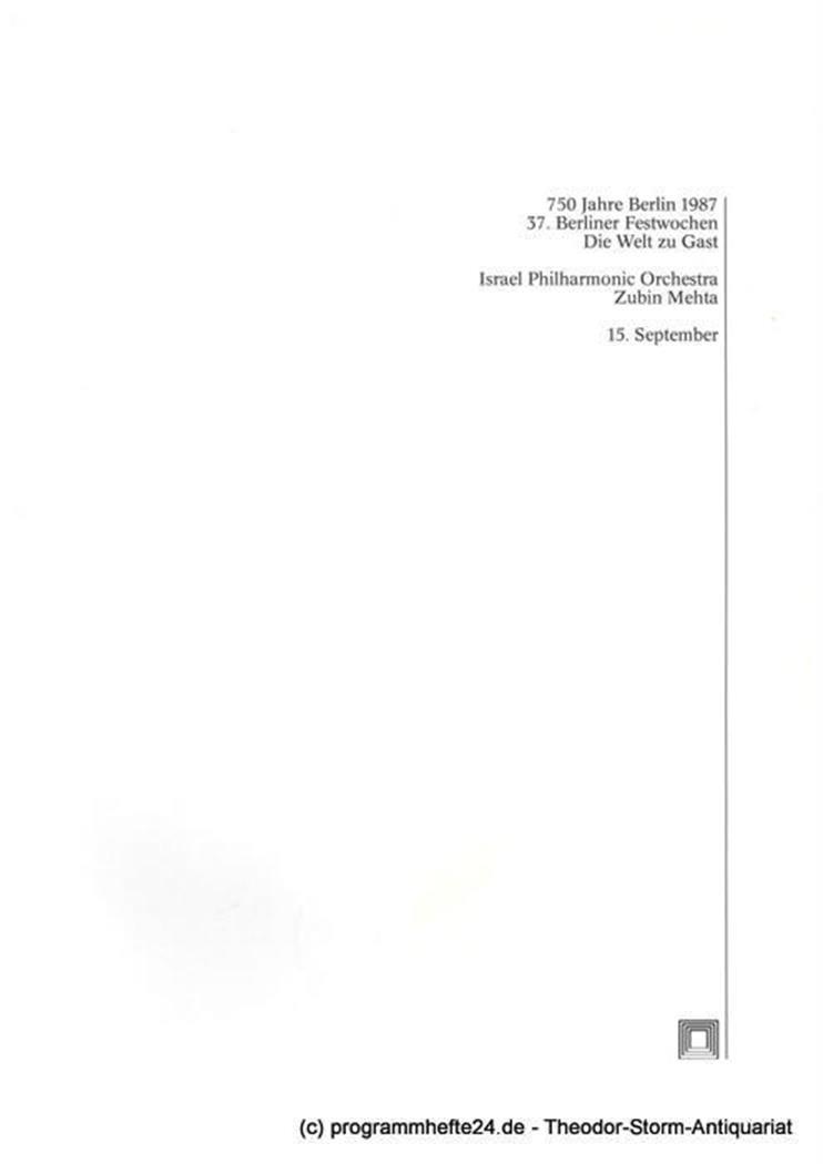 Programmheft Israel Philharmonic Orchestra. Zubin Metha Berliner Festwochen 1987