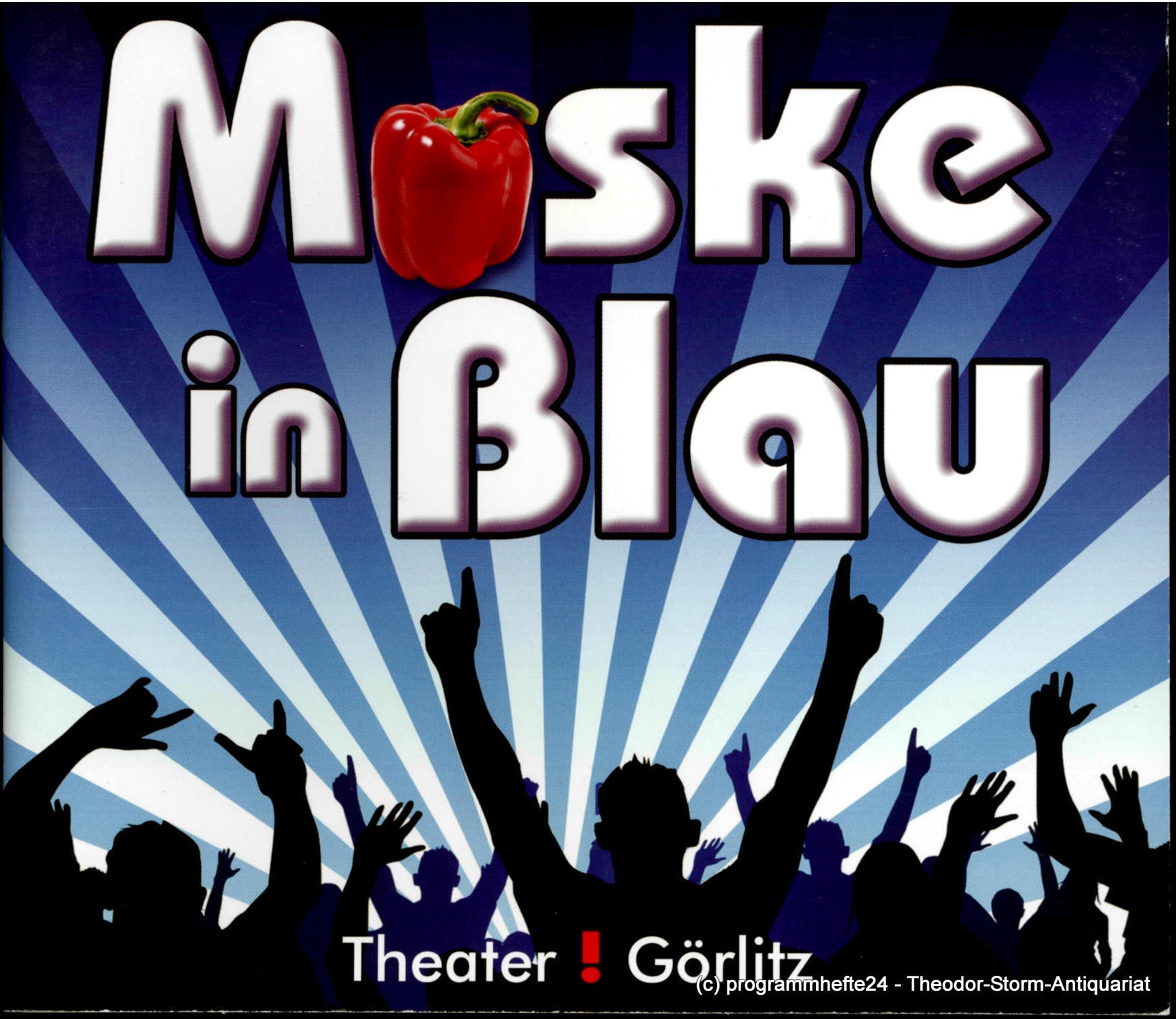 Programmheft MASKE IN BLAU. Operette von Fred Raymond. Görlitz 2009