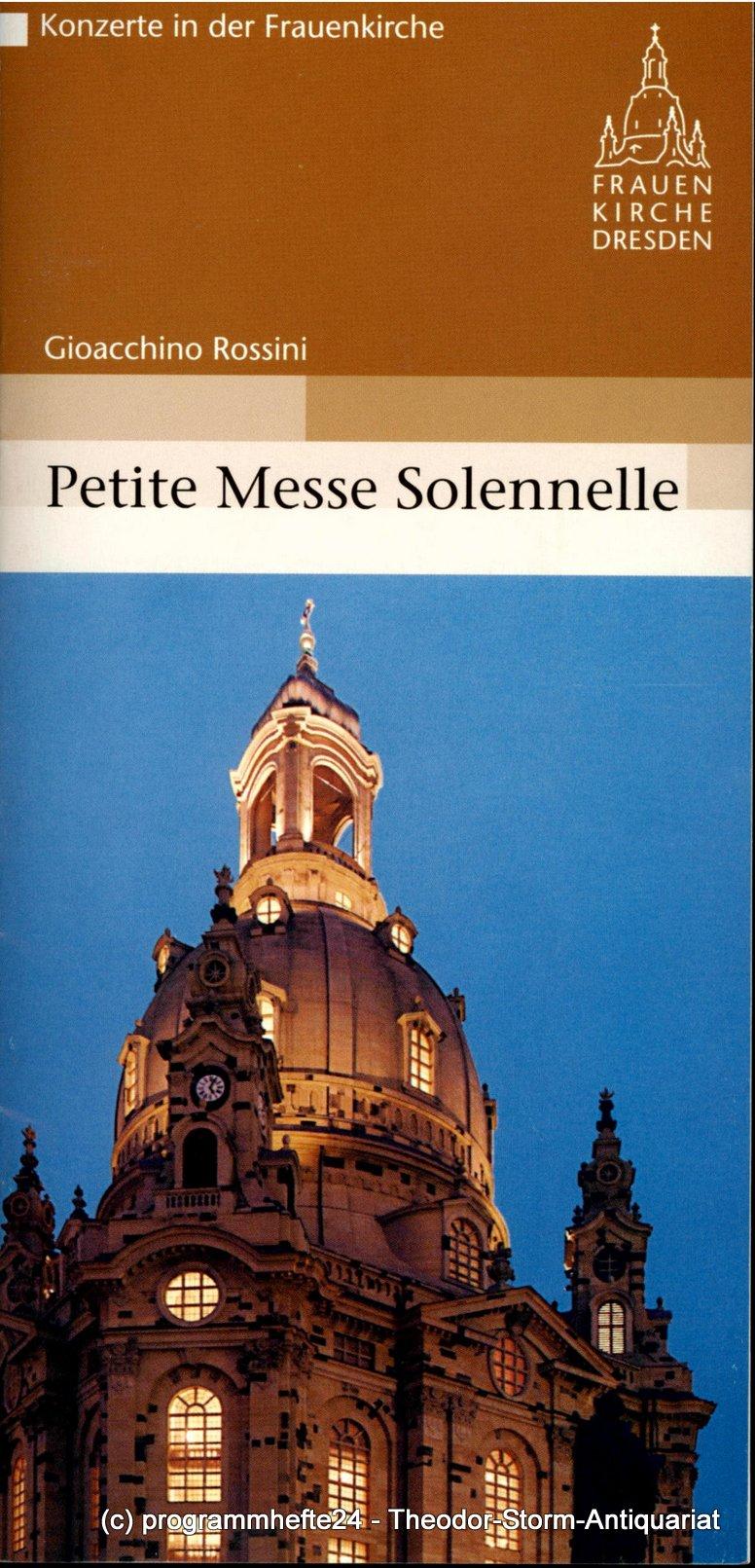 Programmheft  Petite Messe Solennelle. Dresdner Frauenkirche 2005