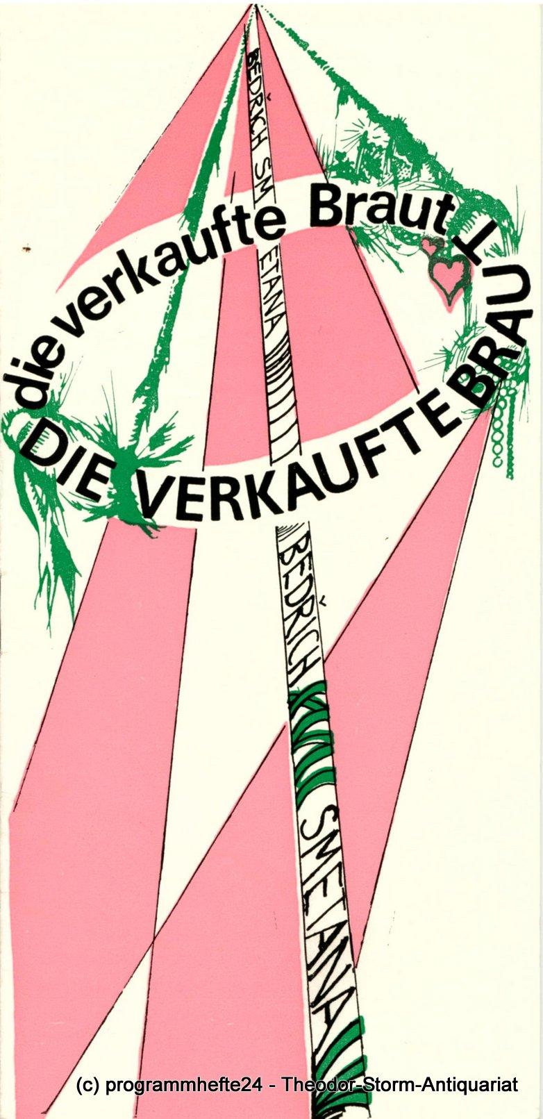 Programmheft Die verkaufte Braut. Stadttheater Freiberg 1980 - 211175
