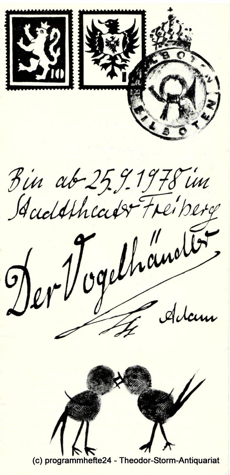 Programmheft Der Vogelhändler. Stadttheater Freiberg 1978