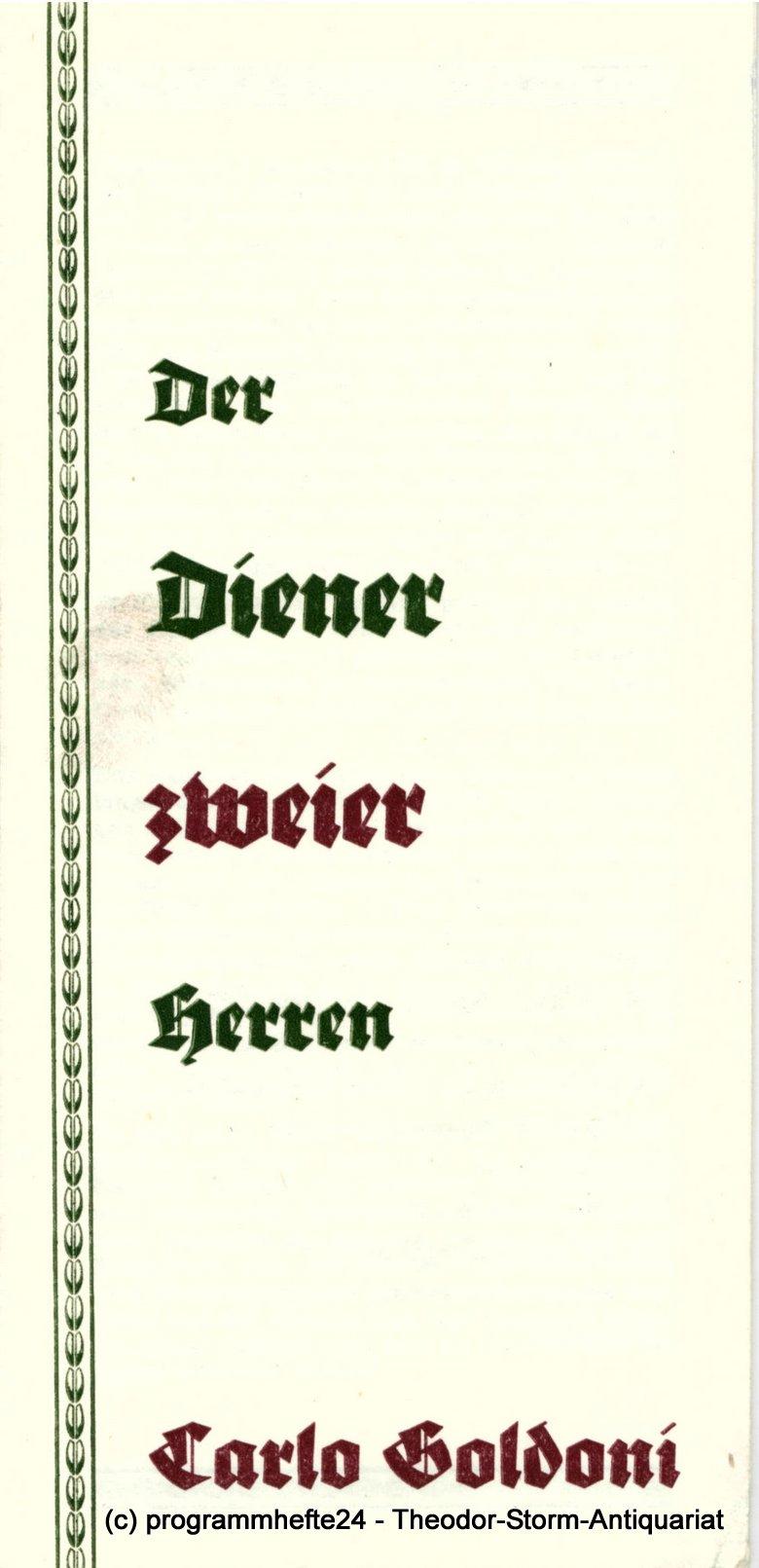 Programmheft Der Diener zweier Herren. Stadttheater Freiberg 1980