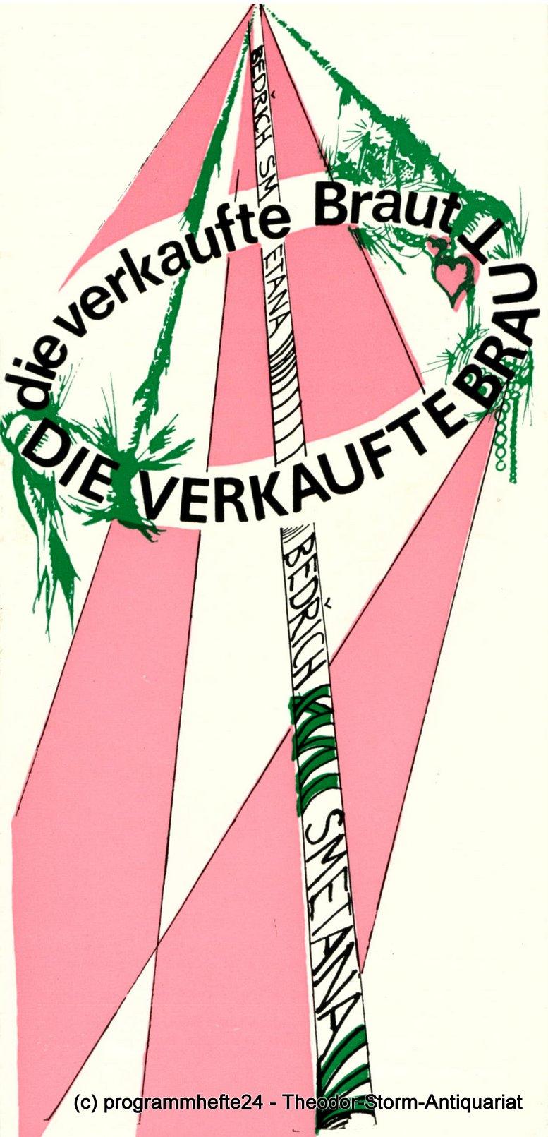 Programmheft Die verkaufte Braut. Stadttheater Freiberg 1980