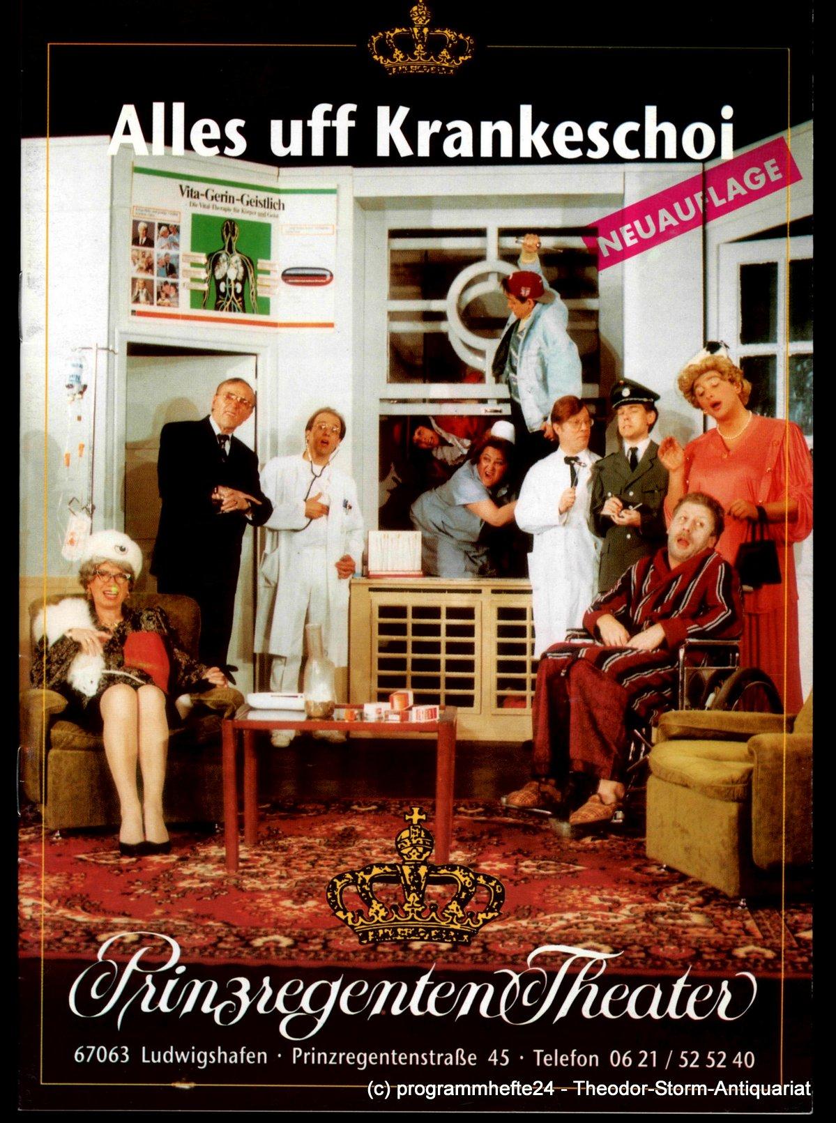 Programmheft Alles uff Krankeschoi Prinzregenten-Theater Ludwigshafen
