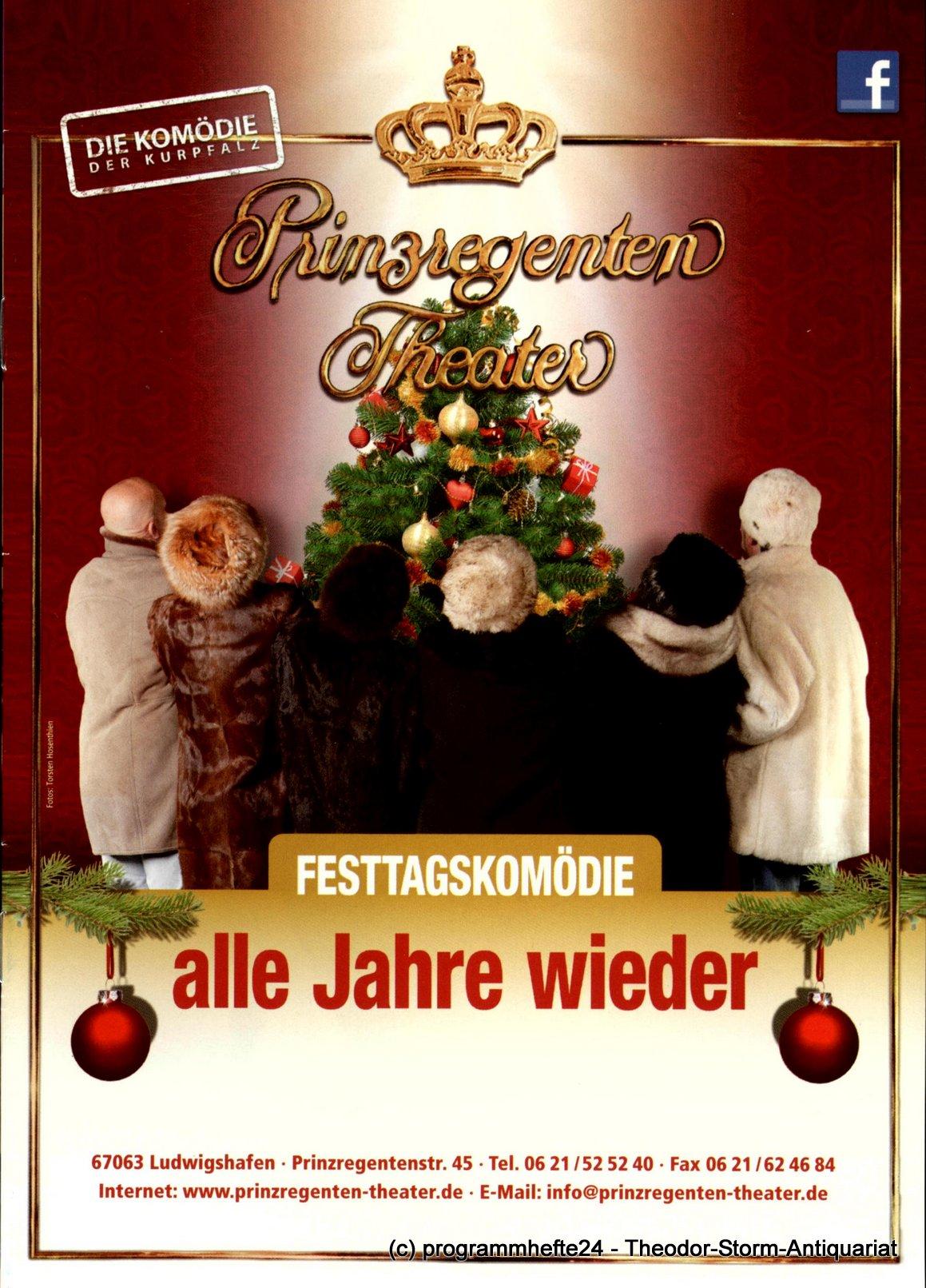 Programmheft Alle Jahre wieder Prinzregenten-Theater Ludwigshafen