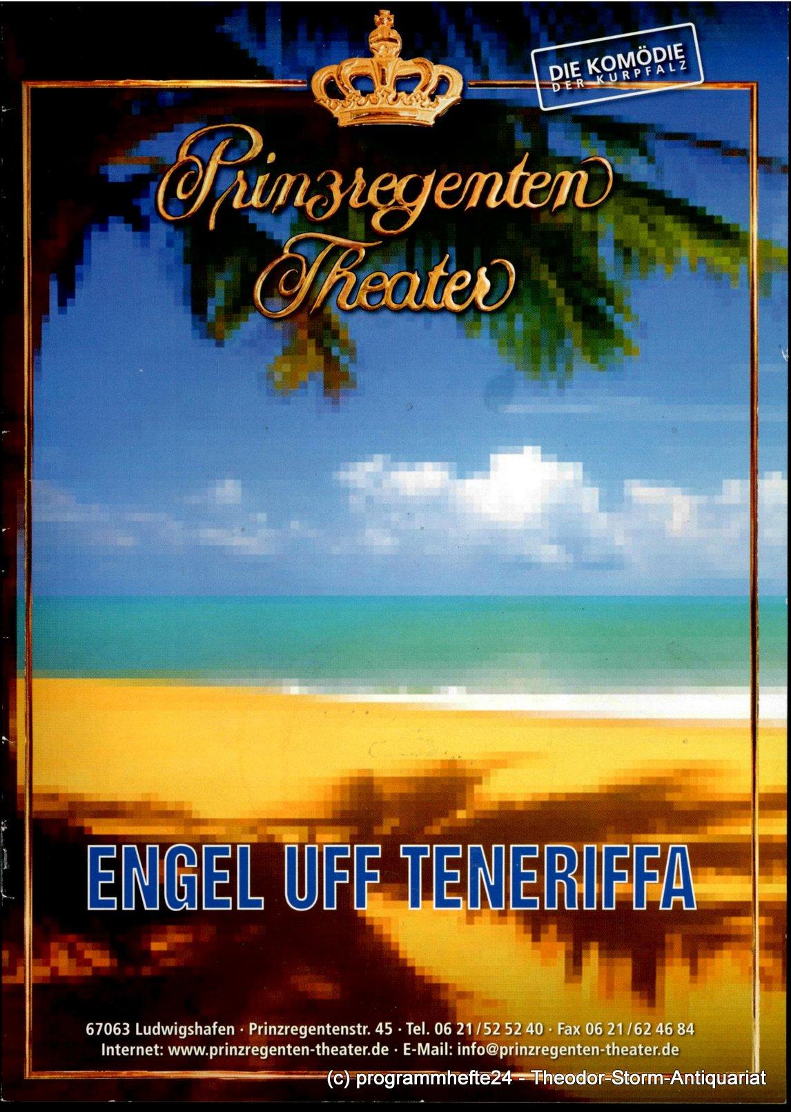 Programmheft Engel uff Teneriffa Prinzregenten-Theater Ludwigshafen