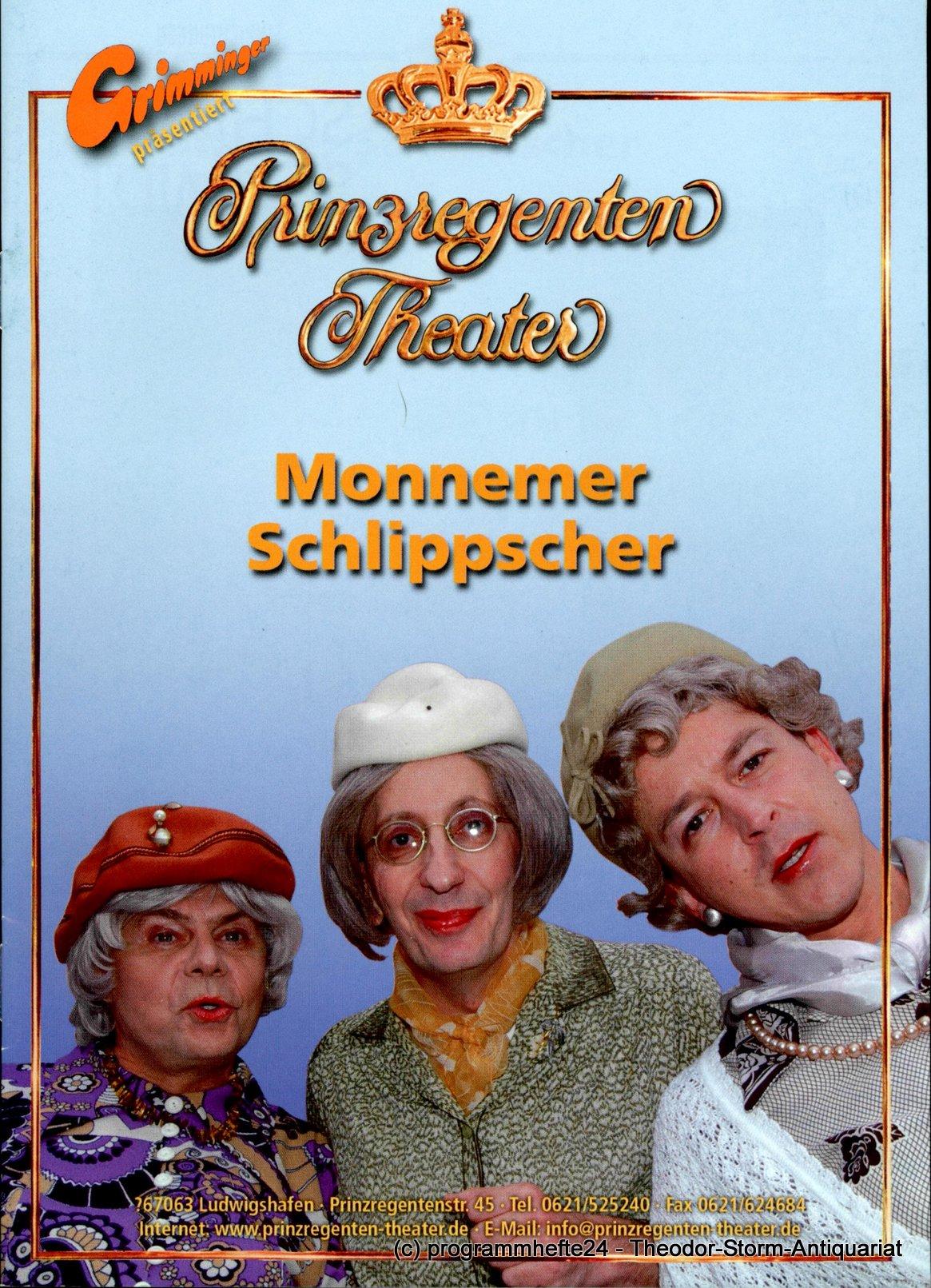 Programmheft Monnemer Schlippscher Prinzregenten-Theater Ludwigshafen