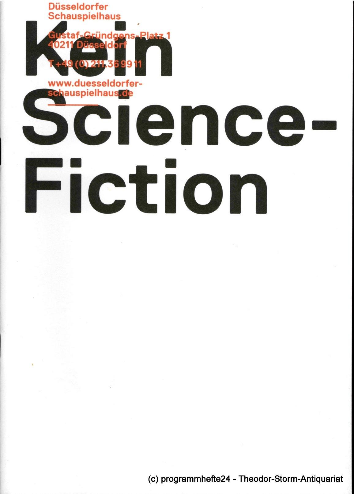Programmheft Keine Science-Fiction. Düsseldorfer Schauspielhaus 2012