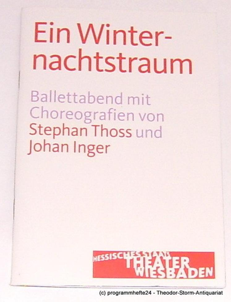 Programmheft Winternachtstraum. Thoss, Inger Wiesbaden 2013