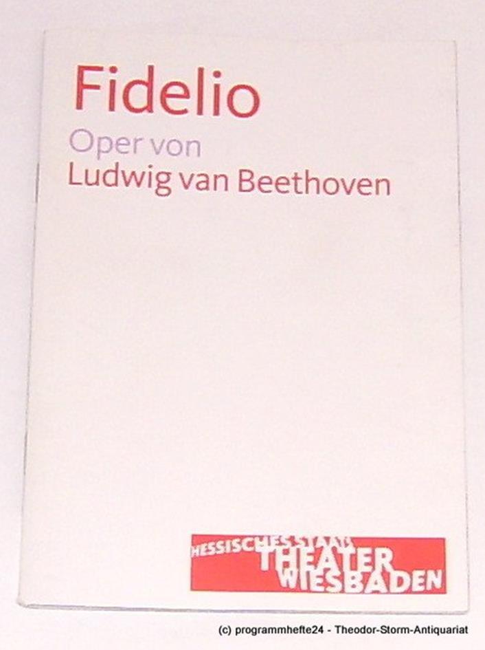 Programmheft FIDELIO. Oper von Ludwig van Beethoven. Wiesbaden 2011