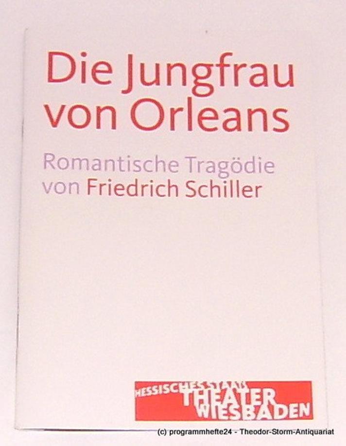 Programmheft Die Jungfrau von Orleans. Staatstheater Wiesbaden 2013