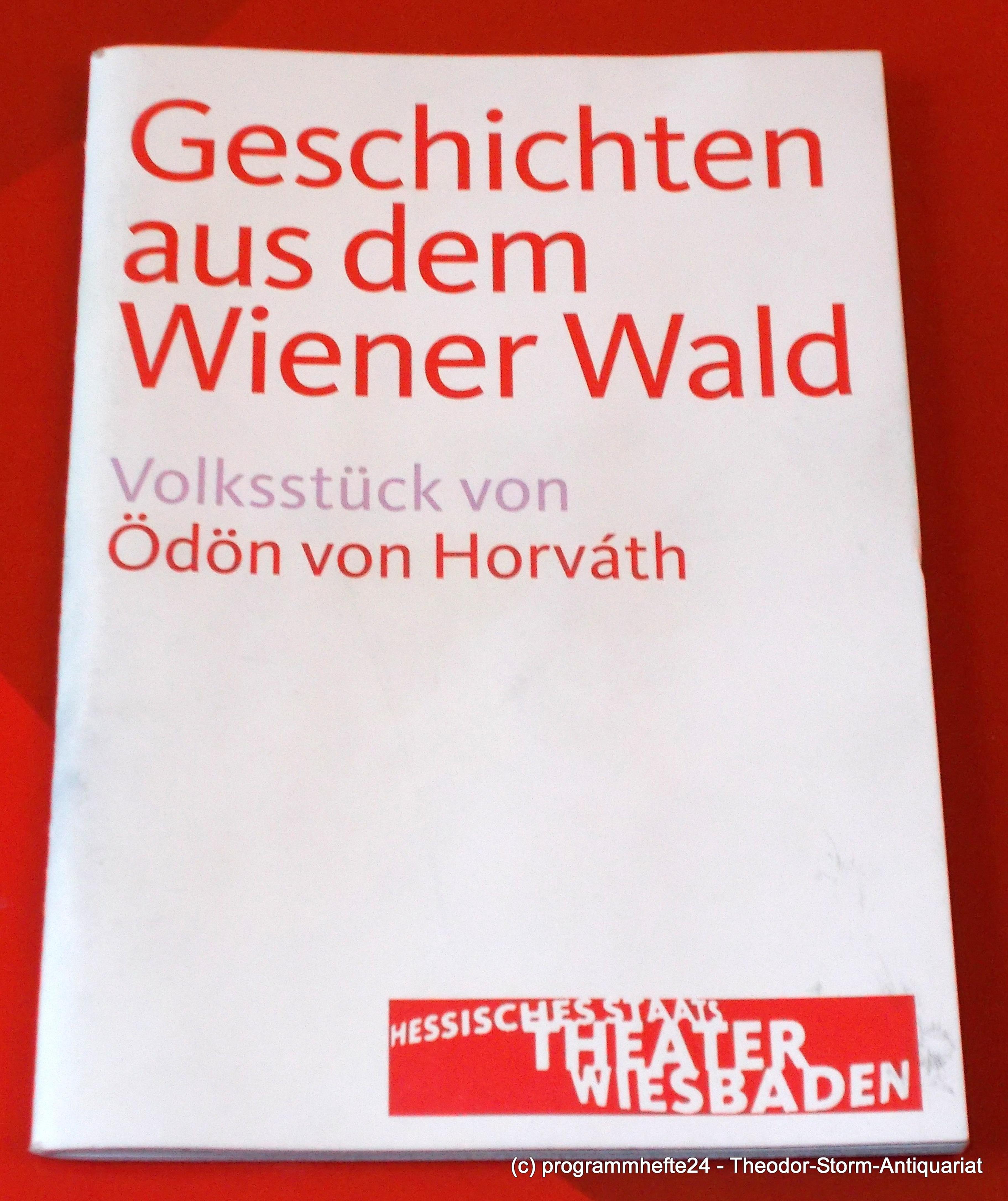 Programmheft Geschichten aus dem Wiener Wald. Staatstheater Wiesbaden 2011