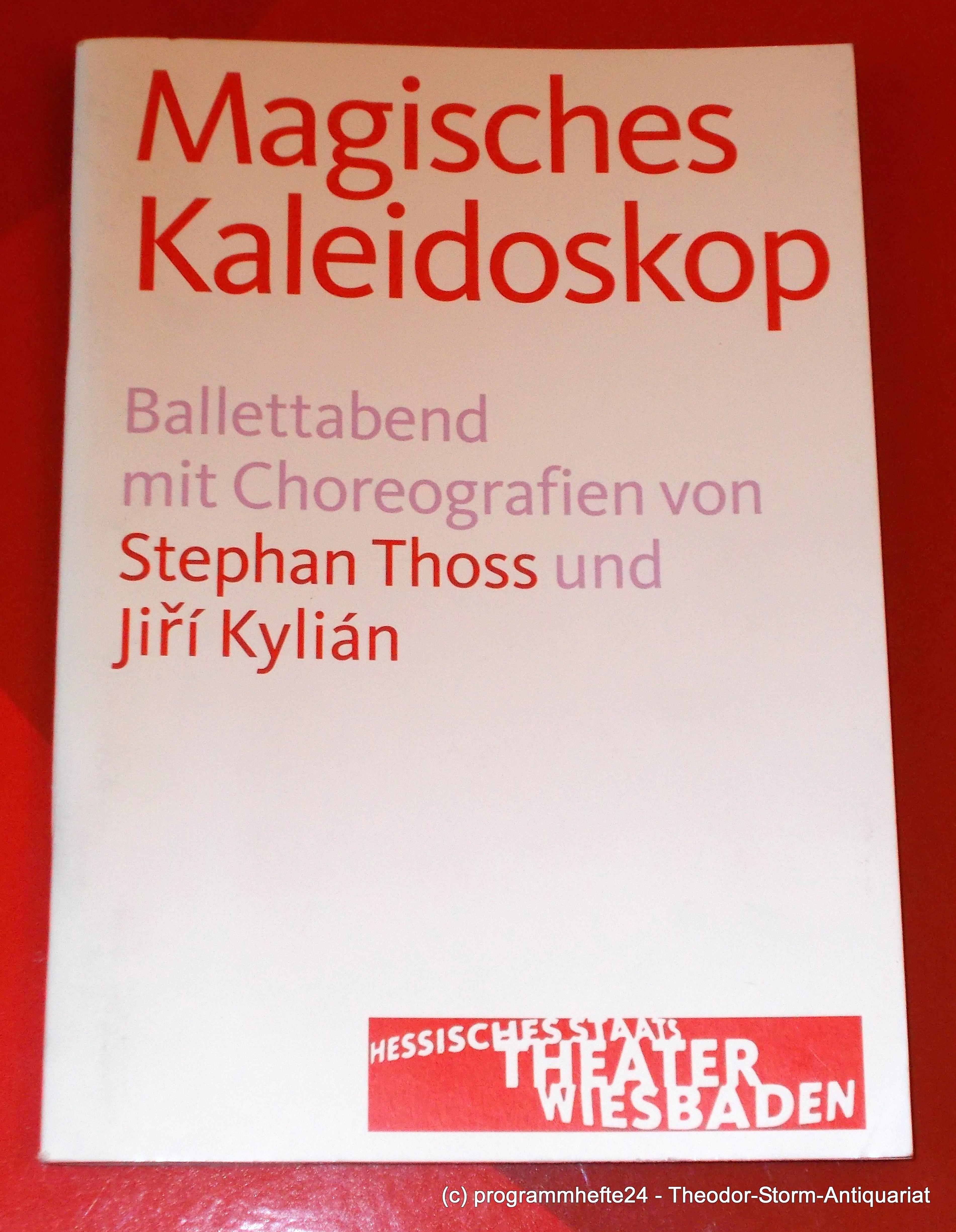 Programmheft Magisches Kaleidoskop. Ballettabend von Thoss & Kylian 2011
