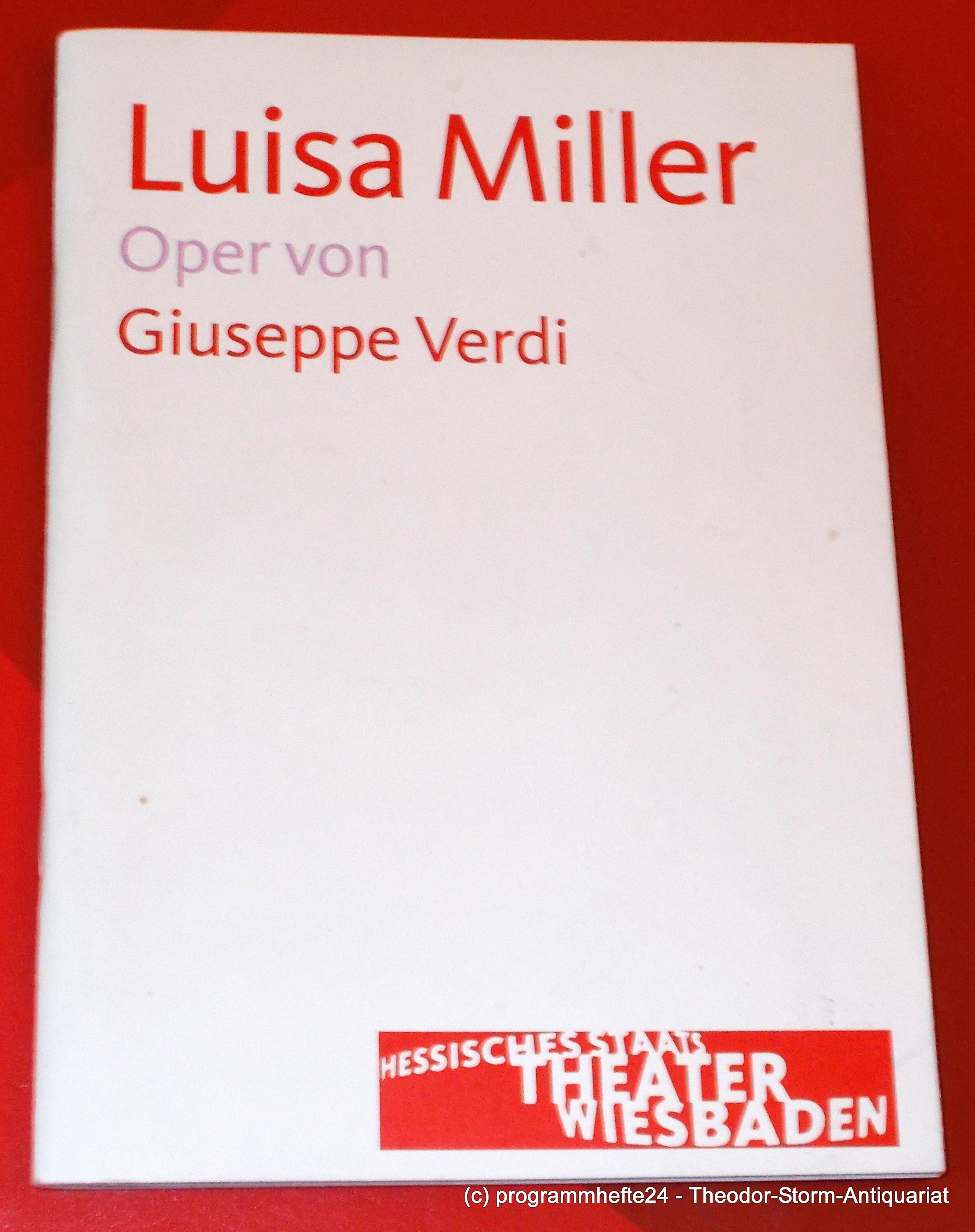 Programmheft LUISA MILLER von Giuseppe Verdi. Staatstheater Wiesbaden 2011
