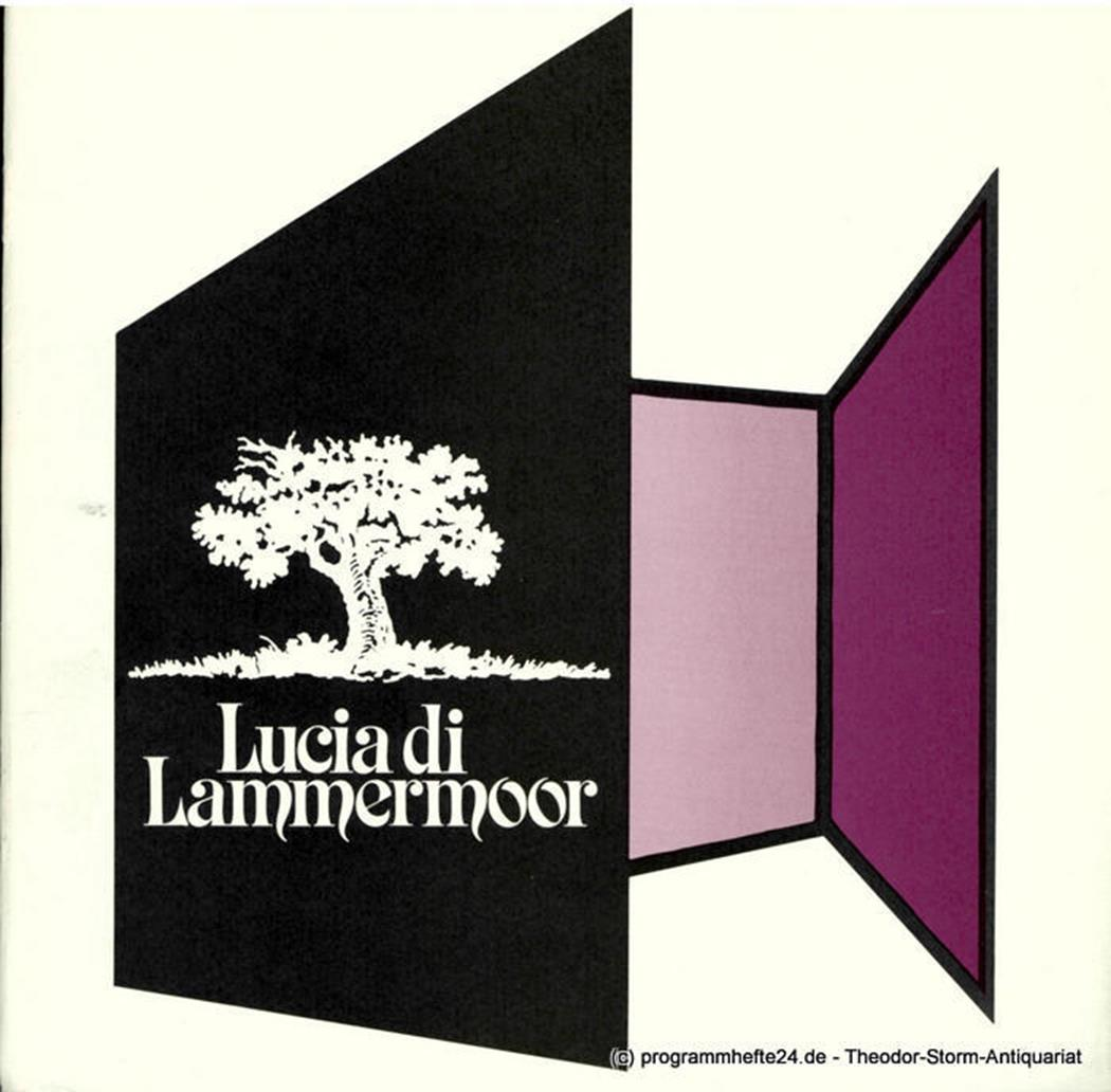 Programmheft Lucia li Lammermoor. Oper von Salvatore Cammarano. 26. März 1980 Ni