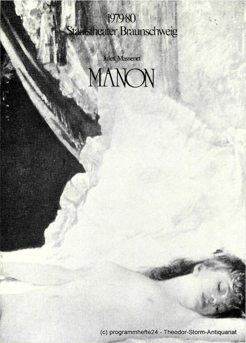 Programmheft MANON. Staatstheater Braunschweig 1979 1980