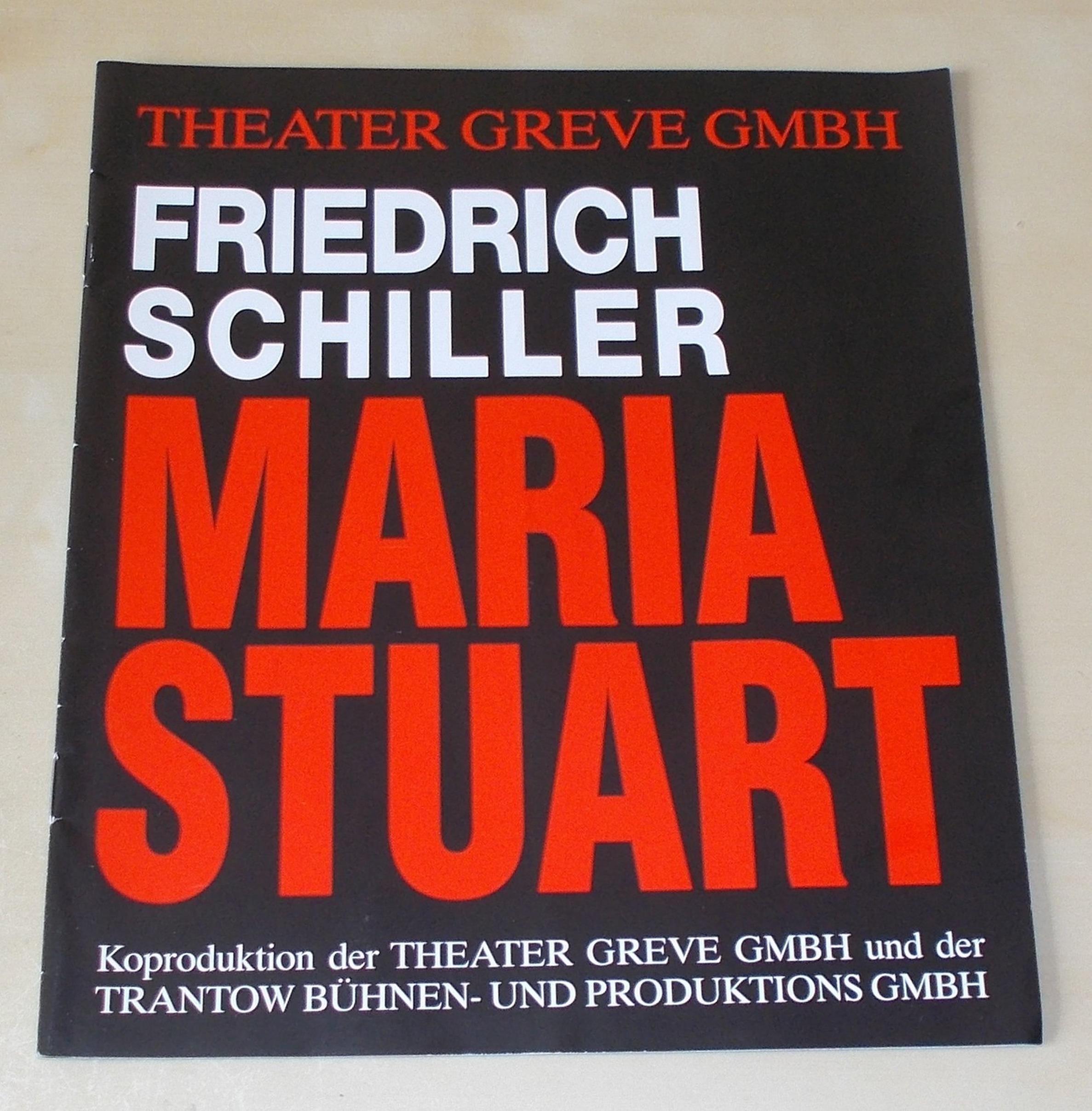 Programmheft Maria Stuart von Friedrich Schiller. Theater Greve 2001