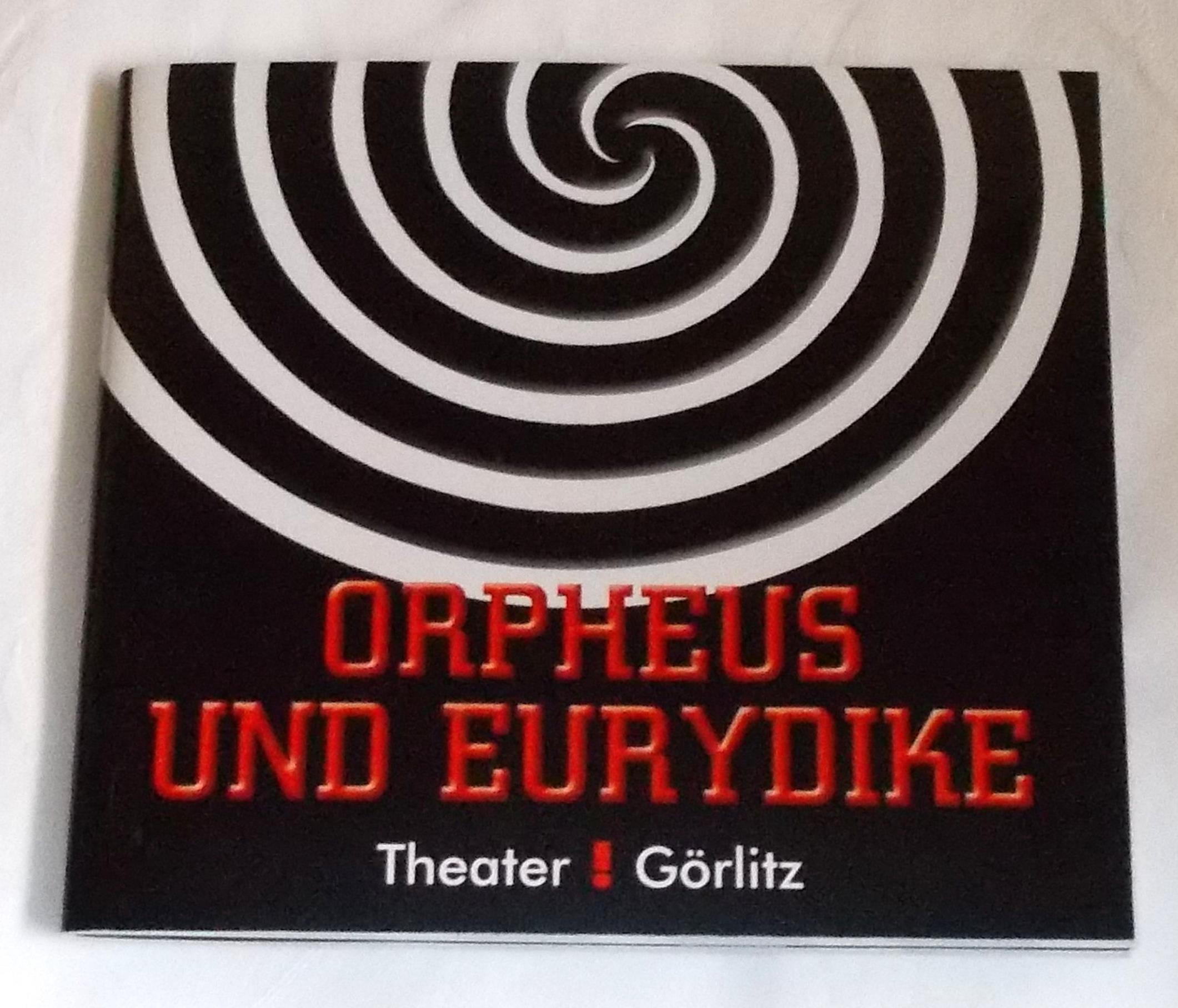 Programmheft ORPHEUS UND EURYDIKE. Gerhart Hauptmann Theater, Görlitz 2010