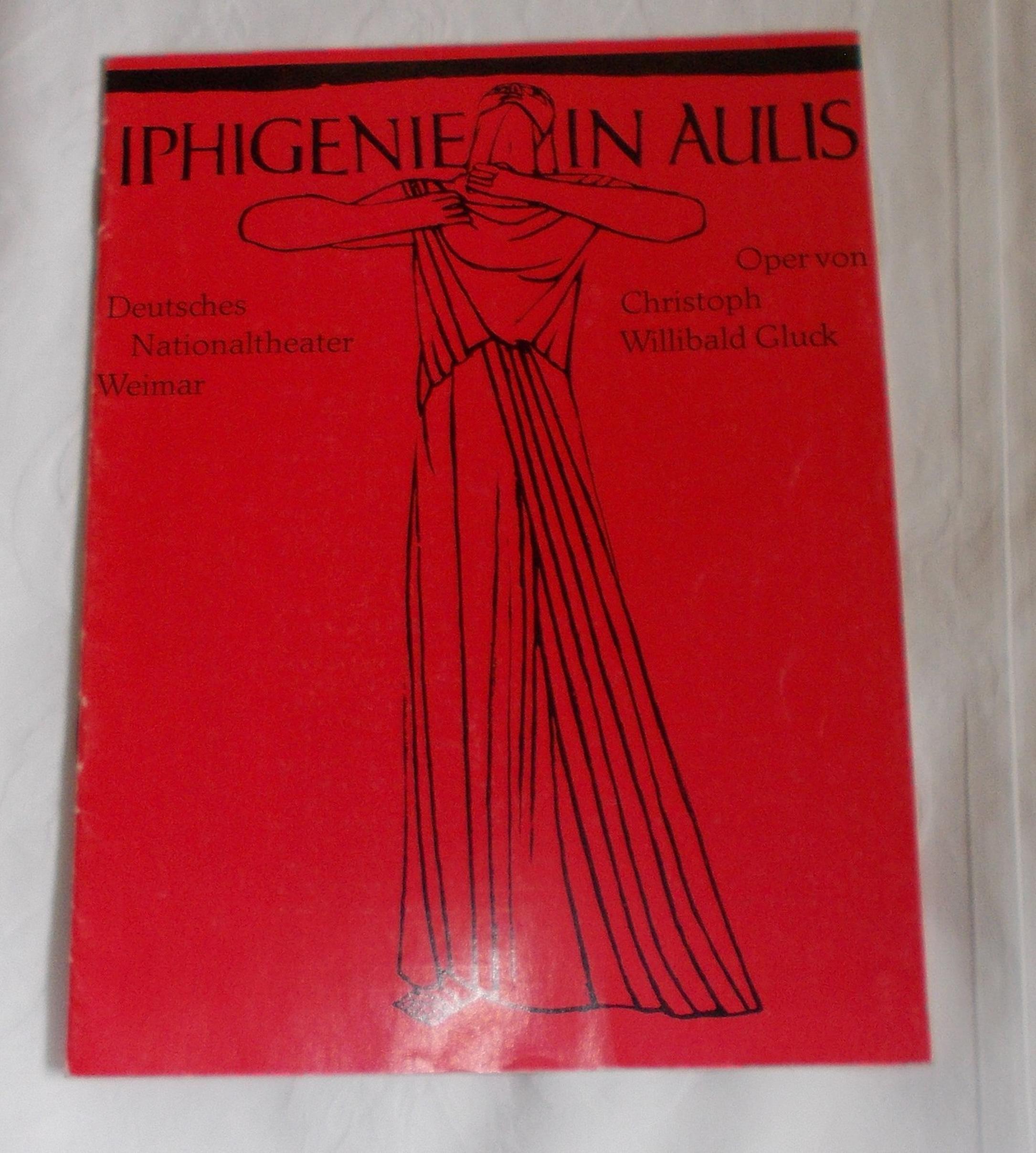 Programmheft IPHIGENIE IN AULIS. Deutsches Nationaltheater Weimar 1975